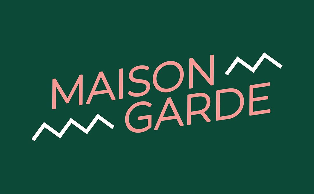 MAISON GARDE